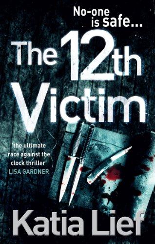 9780091944780: The 12th Victim. by Katia Lief (Karin Schaeffer)