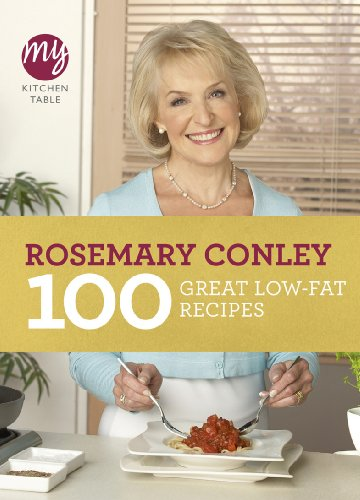 9780091944803: 100 Great Low-Fat Recipes (My Kitchen Table)