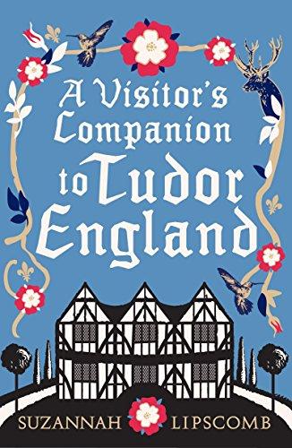 9780091944841: A Visitor's Companion to Tudor England