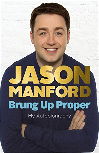 9780091944858: Brung Up Proper: My Autobiography