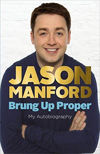 9780091944858: Brung Up Proper: My Autobiography