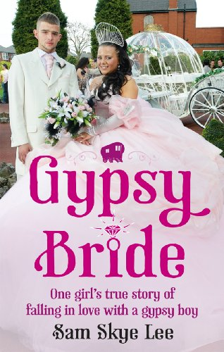 9780091944896: Gypsy Bride: One Girl's True Story of Falling in Love with a Gypsy Boy