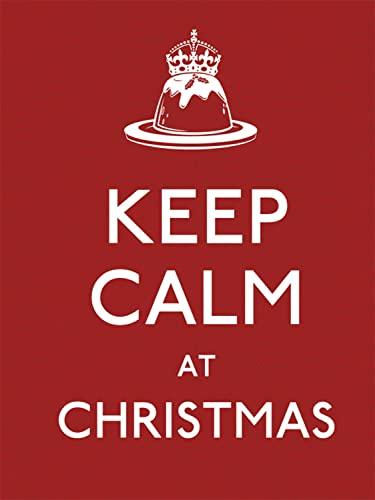 9780091945053: Keep Calm at Christmas (Keep Calm and Carry on)