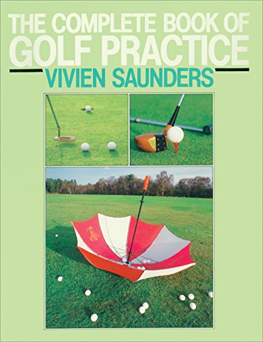 9780091945091: The Complete Book Of Golf Practice