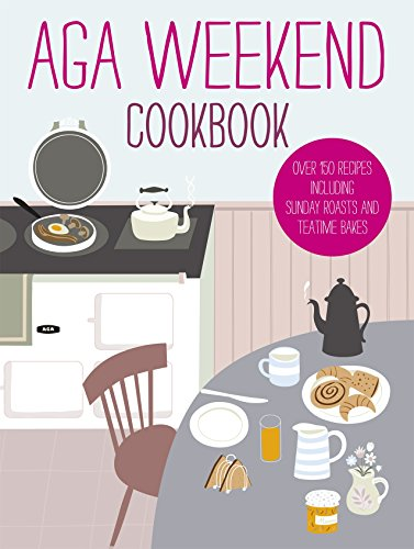 9780091945145: Aga Weekend Cookbook