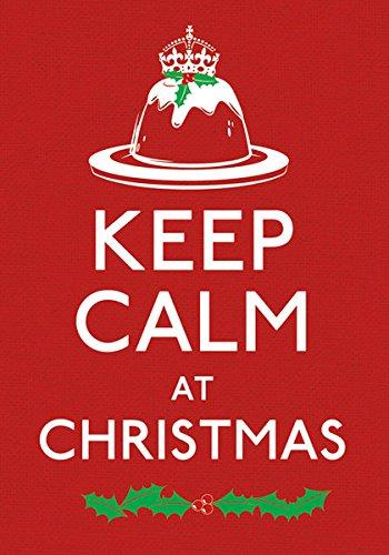 9780091946555: Keep Calm At Christmas (Hardback)