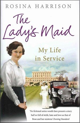 9780091946838: The Ladys Maid: My Life In Service By Rosina Harrison