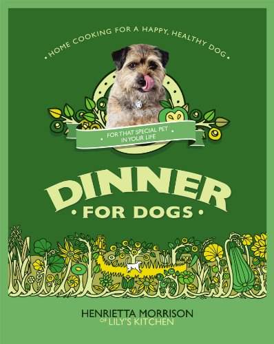 9780091947071: Dinner for Dogs. by Henrietta Morrison