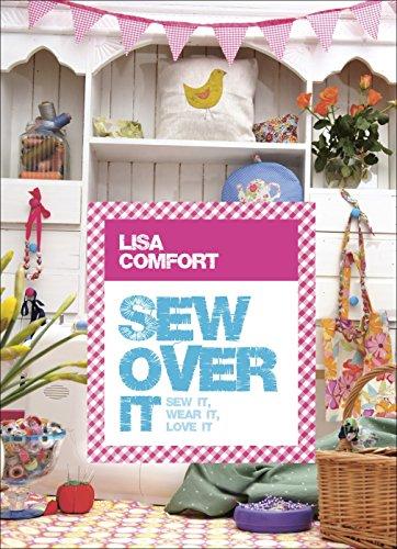 9780091947095: Sew Over It: Sew it, wear it, love it