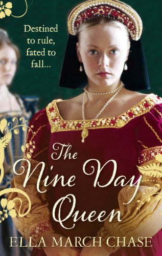 9780091947170: The Nine Day Queen: Tudor Historical Fiction