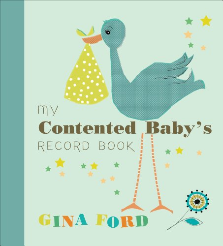 9780091947378: My Contented Baby's Record Book (Baby Record Book)
