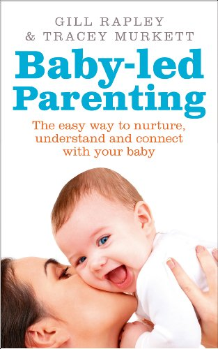 9780091947545: Baby-Led Parenting