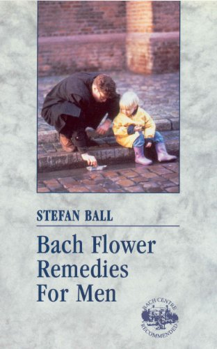 9780091947613: Bach Flower Remedies For Men