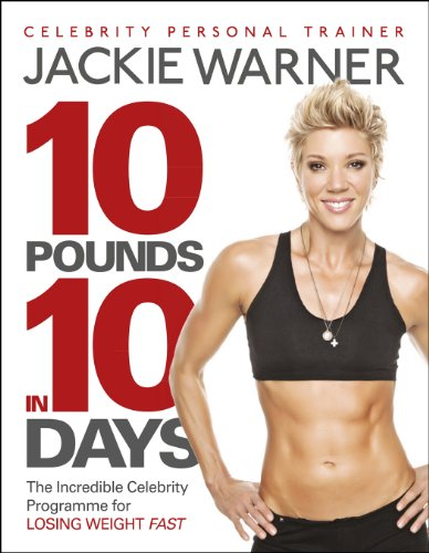 9780091947743: 10 pounds in 10 days: The incredible celebrity programme for losing weight fast