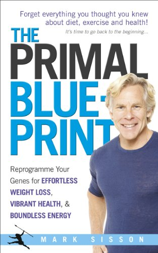 9780091947835: The Primal Blueprint: Reprogramme your genes for effortless weight loss, vibrant health and boundless energy