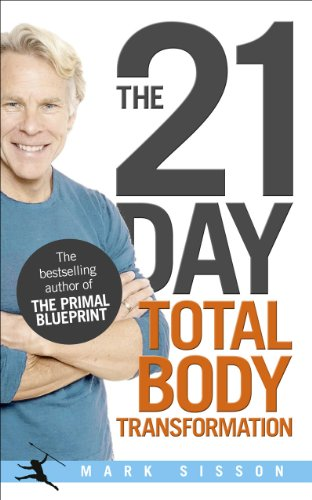 9780091947842: The 21-Day Total Body Transformation: A Complete Step-by-Step Gene Reprogramming Action Plan