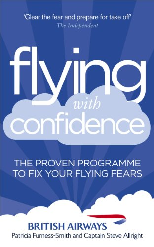 9780091947859: Flying with Confidence: The Proven Programme to Fix Your Flying Fears