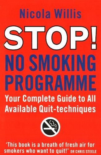 9780091947910: The Stop! No Smoking Programme