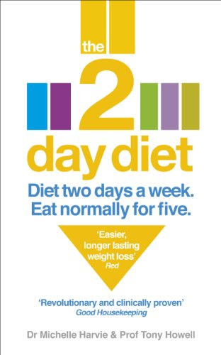 9780091948054: The 2-Day Diet: Diet Two Days a Week. Eat Normally for Five.
