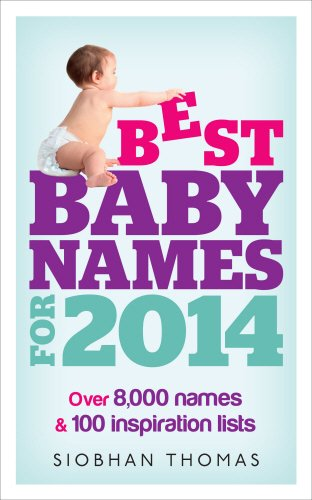 9780091948108: Best Baby Names for 2014