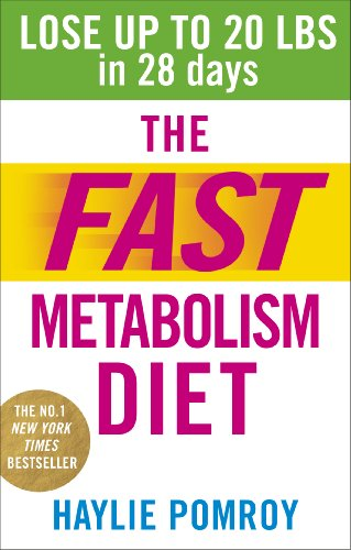 9780091948184: The Fast Metabolism Diet: Lose Up to 20 Pounds in 28 Days: Eat More Food & Lose More Weight
