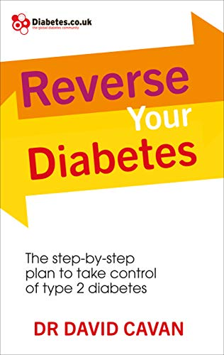 9780091948252: Reverse Your Diabetes: The Step-by-Step Plan to Take Control of Type 2 Diabetes