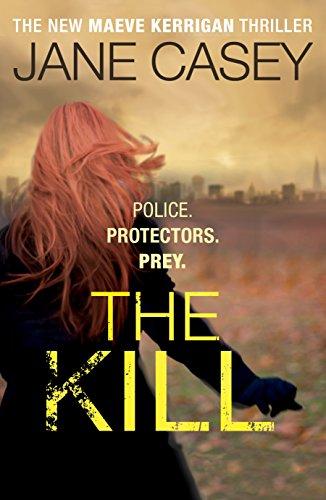 9780091948375: The Kill (Maeve Kerrigan)