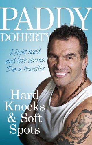 9780091948436: Hard Knocks & Soft Spots