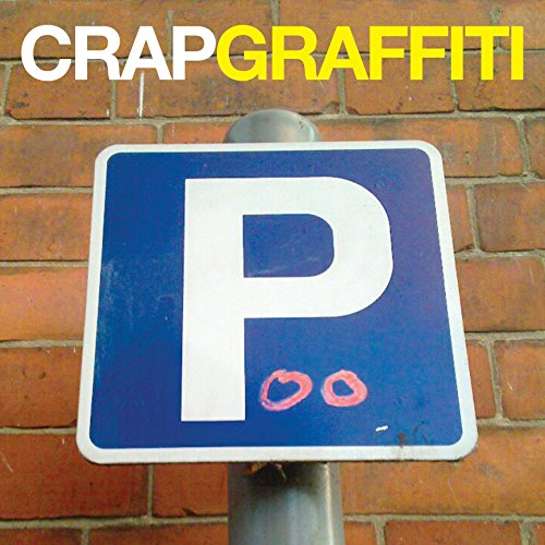 9780091948627: Crap Graffiti