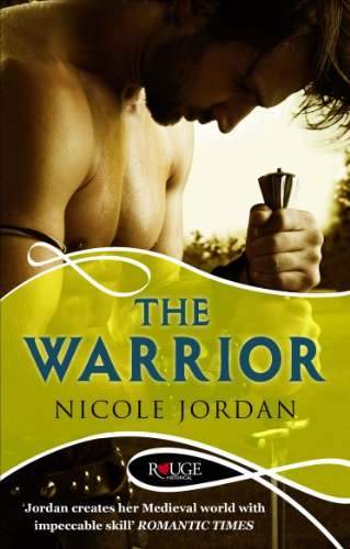 The Warrior: A Rouge Historical Romance: Jordan, Nicole