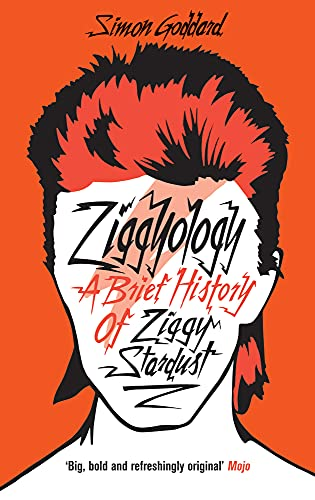 9780091948894: Ziggyology: A Brief History of Ziggy Stardust