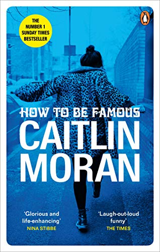9780091948993: How to be Famous: The laugh-out-loud Richard & Judy Book Club bestseller to read this summer