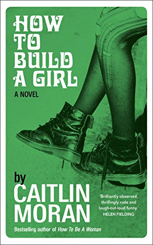 9780091949006: How to Build a Girl
