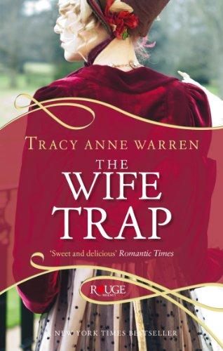 9780091949082: The Wife Trap: A Rouge Regency Romance