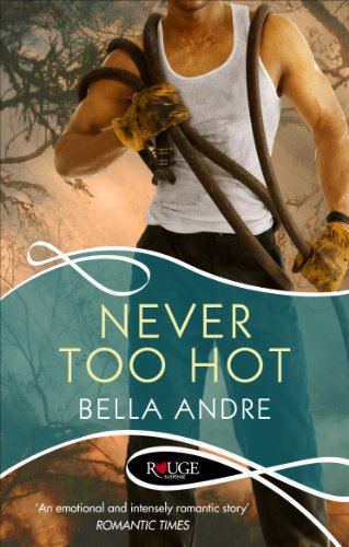 9780091949099: Never Too Hot: A Rouge Suspense Novel