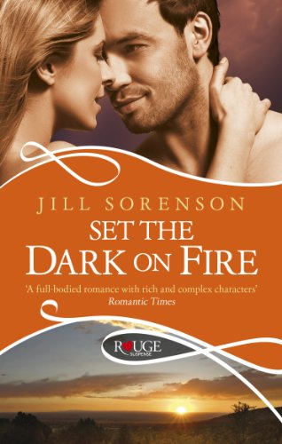 9780091949136: Set the Dark on Fire: A Rouge Romantic Suspense