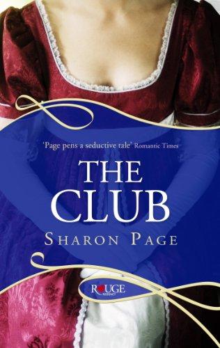 9780091949143: The Club: A Rouge Regency Romance