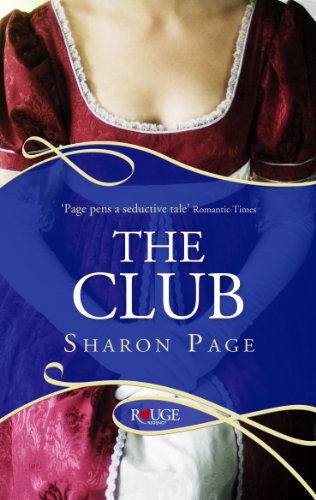 9780091949143: The Club: A Rouge Regency Romance