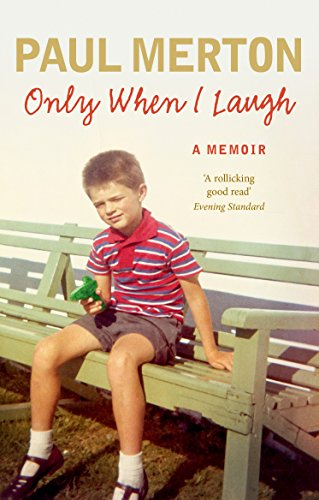 9780091949341: Only When I Laugh: My Autobiography