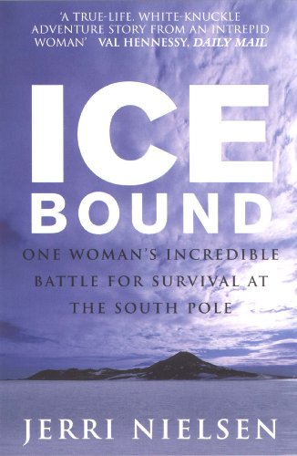 9780091949372: Ice Bound: One Woman's Incredible Battle for Survival at the South Pole