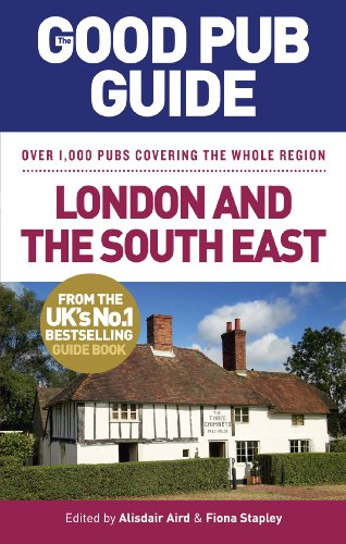 9780091949624: The Good Pub Guide: London and the South East