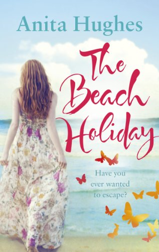9780091949631: The Beach Holiday. by Anita Hughes