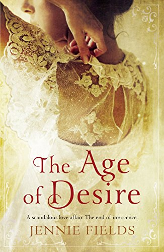 9780091949716: The Age of Desire. by Jennie Fields