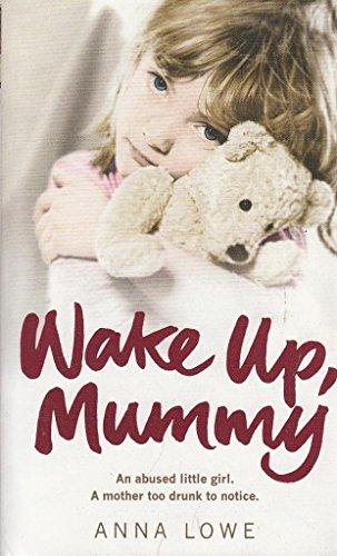 9780091949747: Wake Up Mummy
