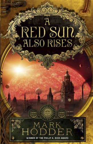 9780091949815: A Red Sun Also Rises