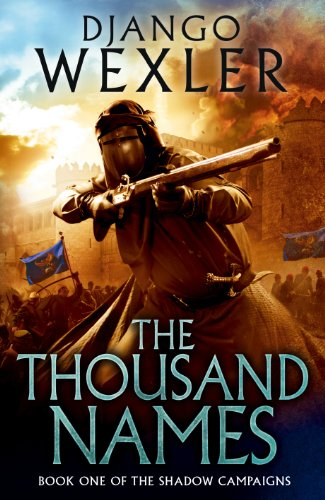 9780091949891: The Thousand Names: The Shadow Campaign (Shadow Campaign 1)
