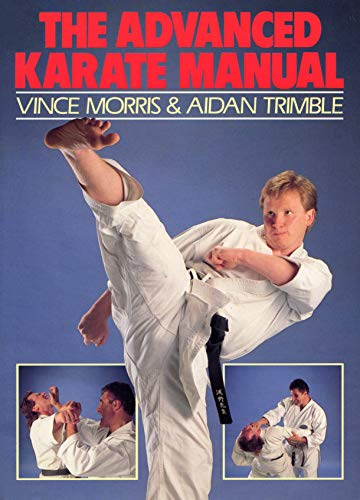 9780091949969: The Advanced Karate Manual