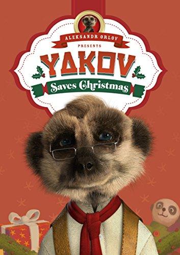 9780091950019: Yakov Saves Christmas: (Meerkat Tales) (Aleksandr the Meerkat)