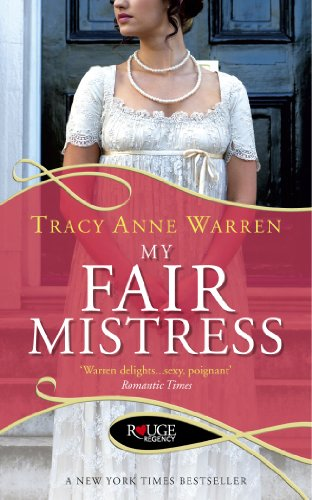 9780091950224: My Fair Mistress: A Rouge Regency Romance