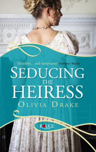 9780091950255: Seducing the Heiress: A Rouge Regency Romance